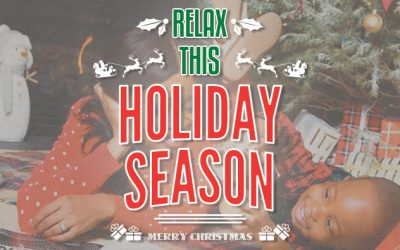 How And Where To Relax This Holiday Season
