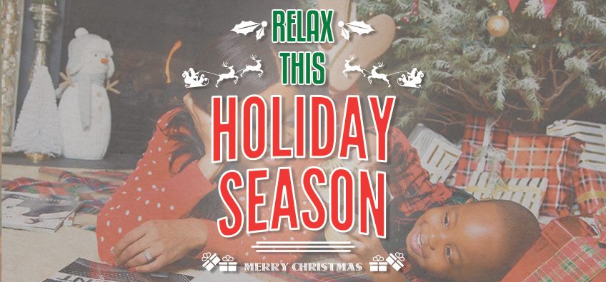 Relax This Holiday Season