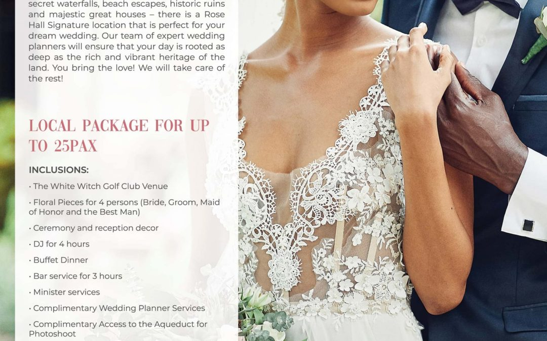 Rose Hall Weddings Local Package Promotion